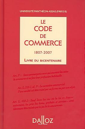 Le code de commerce 1807-2007