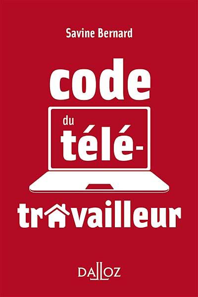 Le code du télétravailleur (mini format)