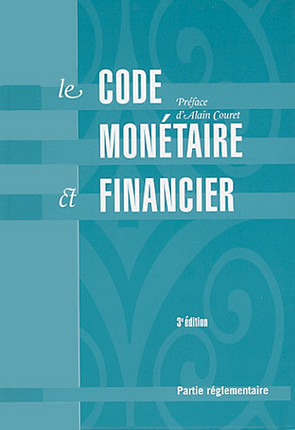 Le code monétaire et financier, 2 volumes