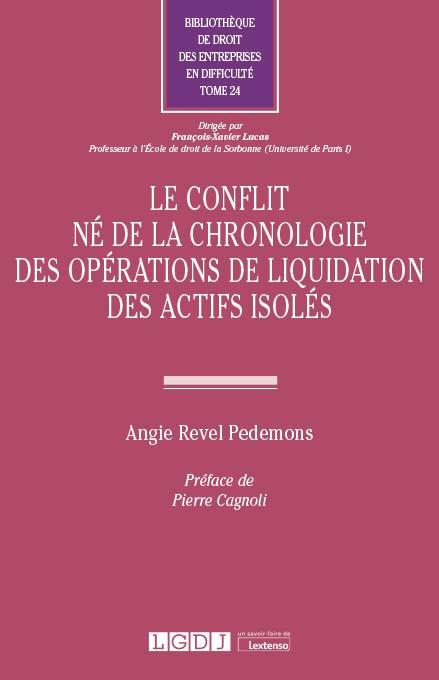 Le conflit né de la chronologie des opérations de liquidation des actifs isolés