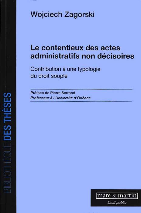 Le contentieux des actes administratifs non décisoires