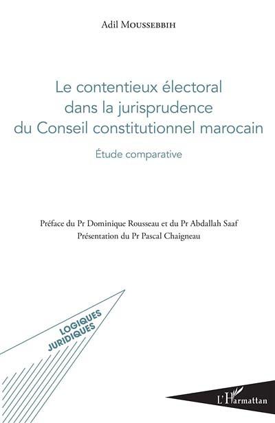 Le contentieux électoral dans la jurisprudence du Conseil constitutionnel marocain