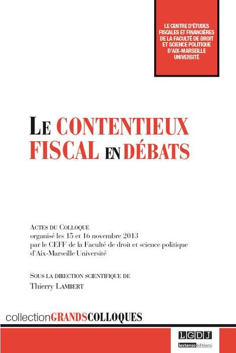 Le contentieux fiscal en débats