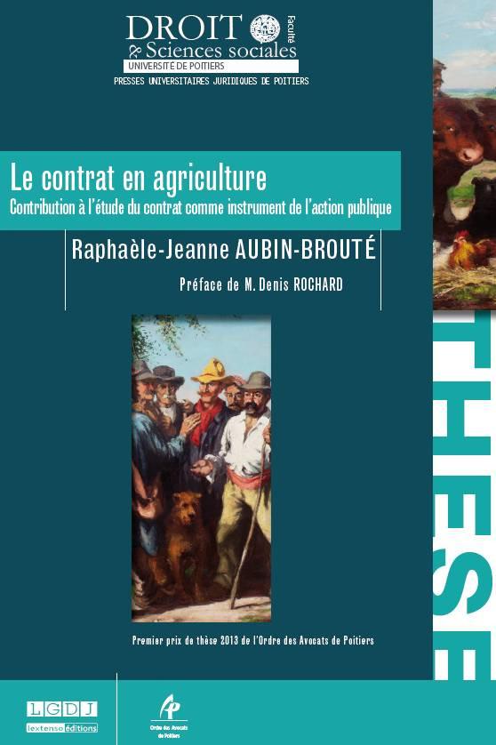 Le contrat en agriculture - Contribution à l'étude du contrat comme instrument de l'action publique