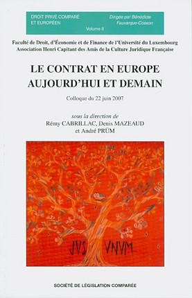 Le contrat en Europe aujourd'hui et demain