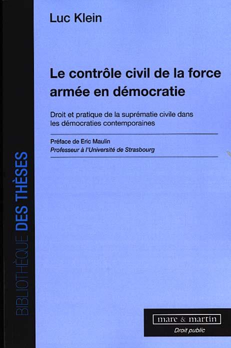 Le contrôle civil de la force armée en démocratie