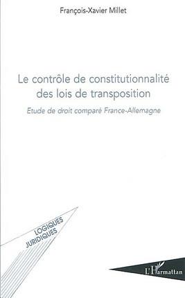Le contrôle de constitutionnalité des lois de transposition