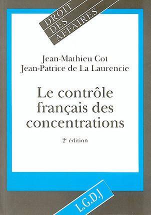 Le contrôle français des concentrations