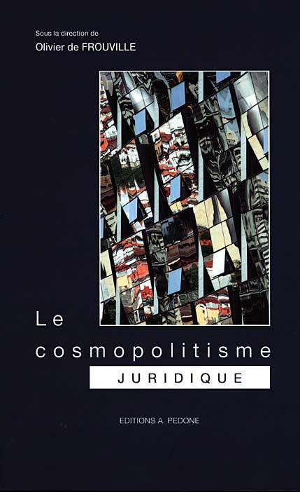 Le cosmopolitisme juridique