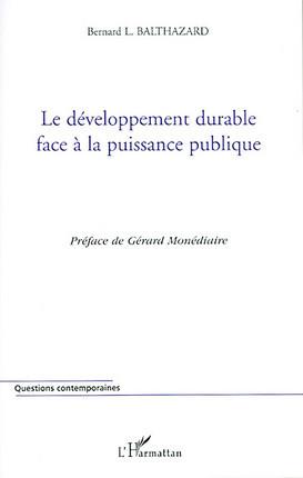 Le développement durable face à la puissance publique