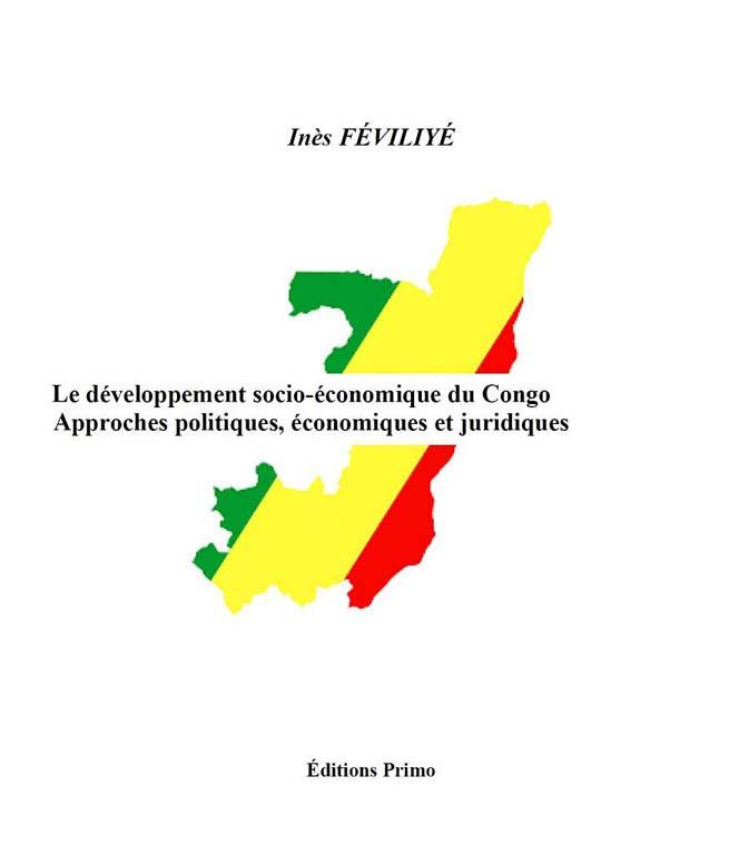 Le développement socio-économique du Congo - Approches politiques, économiques et juridiques
