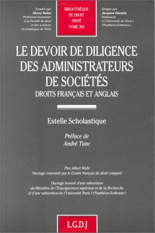Le devoir de diligence des administrateurs de sociétés. Droit français et anglais