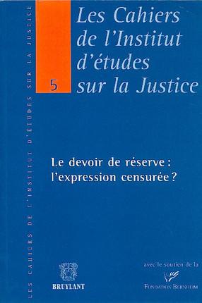 Le devoir de réserve : l'expression censurée ?