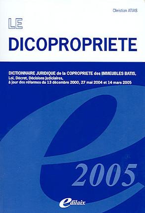 Le dicopropriété 2005