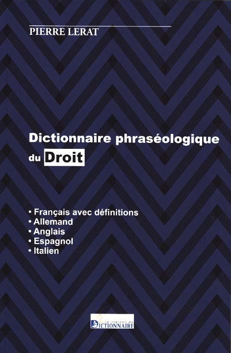 Le dictionnaire phraséologique du droit