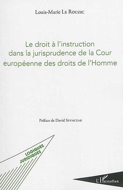 Le droit à l'instruction dans la jurisprudence de la Cour européenne des droits de l'Homme