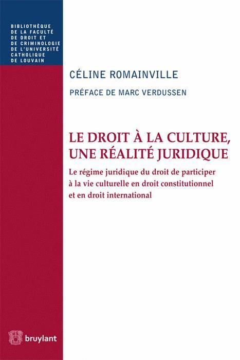 Le droit à la culture, une réalité juridique