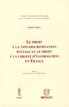 Le droit à la non-discrimination raciale et le droit à la liberté d'information en France