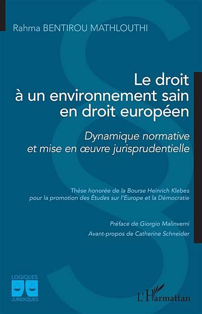 Le droit à un environnement sain en droit européen