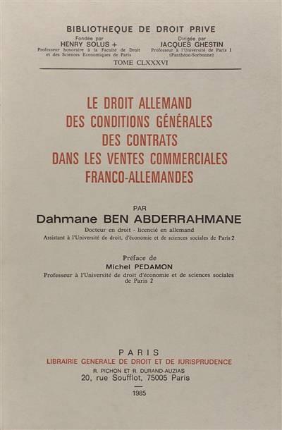 Le droit allemand des conditions générales des contrats dans les ventes commerciales franco-allemandes