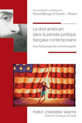 Le droit américain dans la pensée juridique française contemporaine