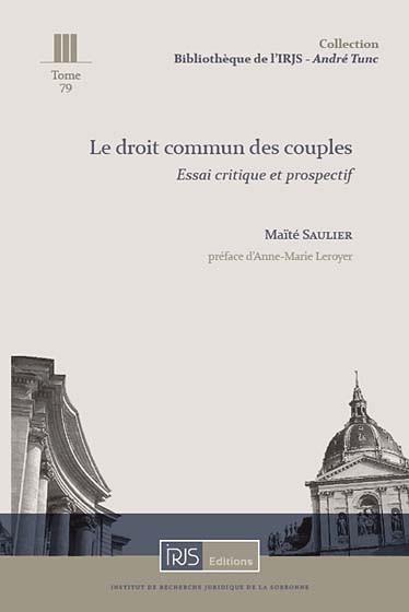 Le Droit Commun Des Couples Saulier 9782919211654 Lgdj Fr