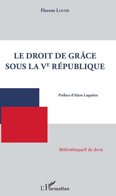 Le droit de grâce sous la Ve République