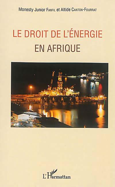 Le droit de l'énergie en Afrique