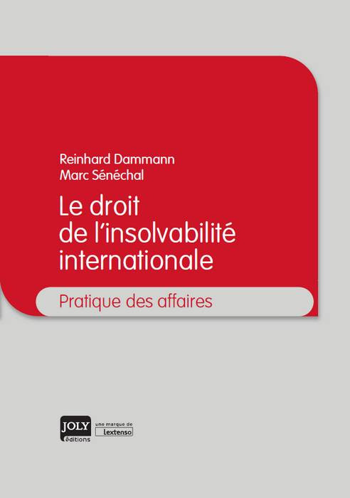 Le droit de l'insolvabilité internationale