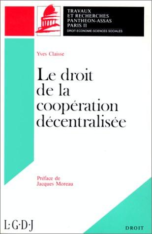 Le droit de la coopération décentralisée. (Coll. Droit)