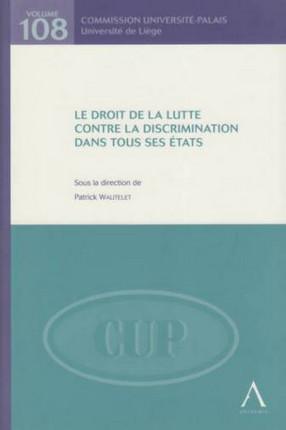 Le droit de la lutte contre la discrimination dans tous ses états