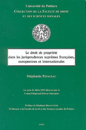 Le droit de propriété dans les jurisprudences suprêmes françaises, européennes et internationales