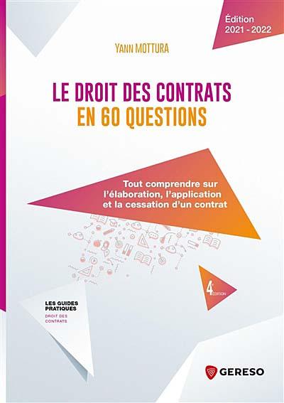 Le droit des contrats en 60 questions - Édition 2021-2022