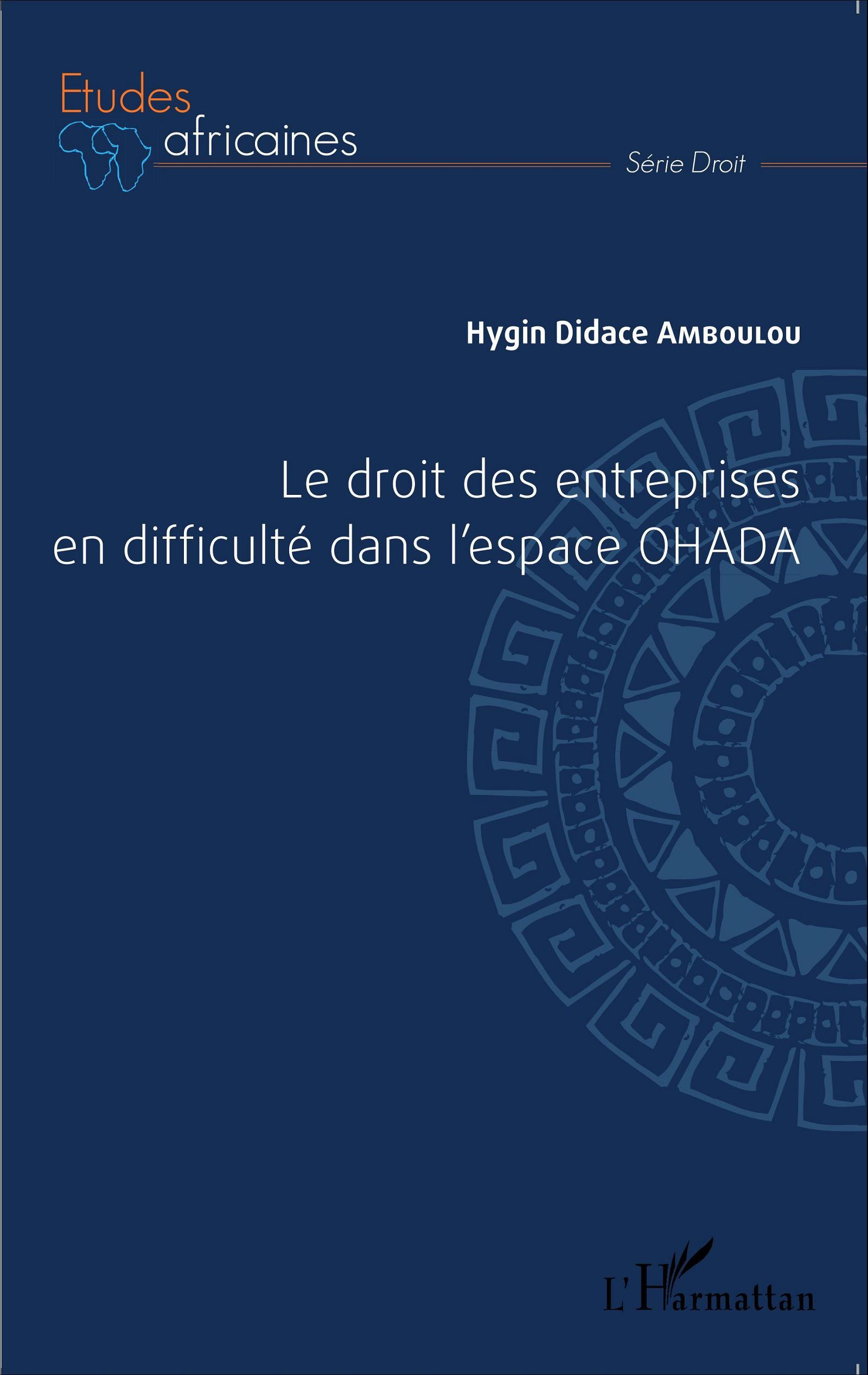 Le droit des entreprises en difficulté dans l'espace OHADA