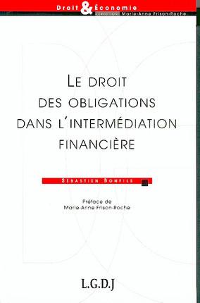 Le droit des obligations dans l'intermédiation financière