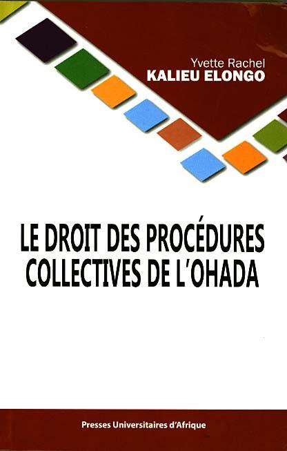 Le droit des procédures collectives de l'OHADA
