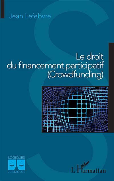 Le droit du financement participatif (Crowdfunding)