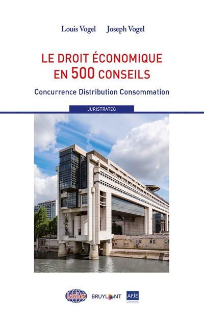 Le droit économique en 500 conseils