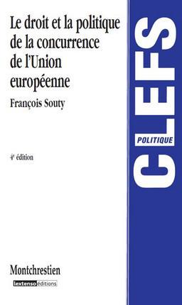 Le droit et la politique de la concurrence de l'Union européenne