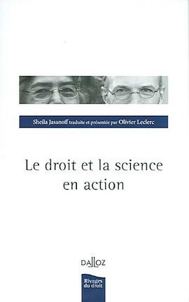 Le droit et la science en action