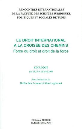Le droit international à la croisée des chemins