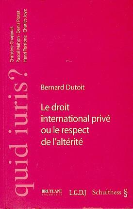 Le droit international privé ou le respect de l'altérité