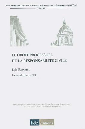 Le droit processuel de la responsabilité civile