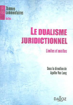 Le dualisme juridictionnel