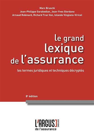 Le grand lexique de l'assurance