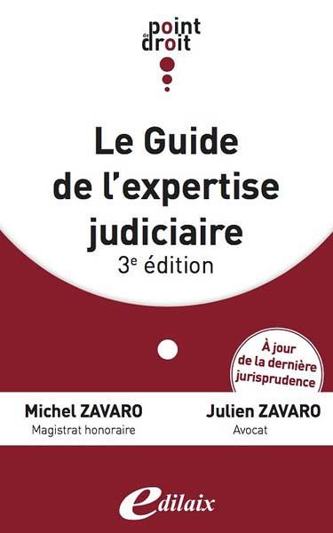Le guide de l'expertise judiciaire