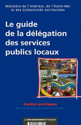 Le guide de la délégation de services publics locaux