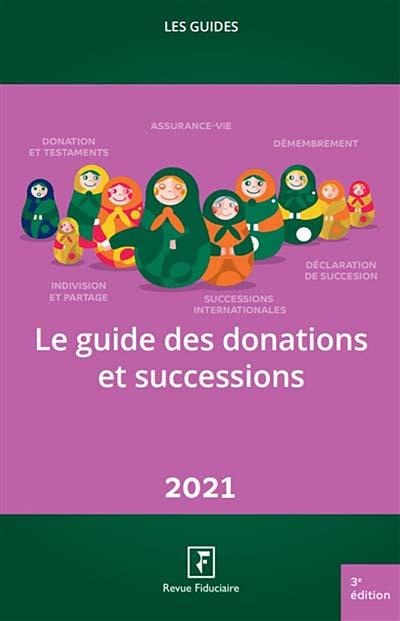 Le guide des donations et des successions 2021