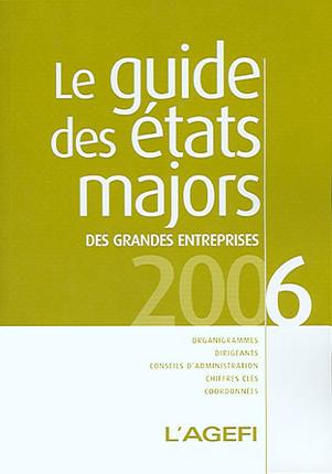 Le guide des états majors des grandes entreprises 2006
