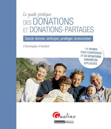 Le guide pratique des donations et donations-partages